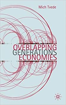 Book Overlapping Generations Economies by Mich Tvede (2010-06-15)