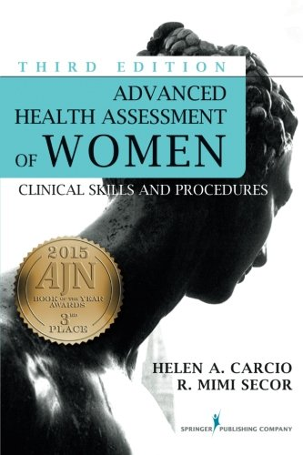 826123082 - Advanced Health Assessment of Women, Third Edition: Clinical Skills and Procedures (Advanced Health Assessment of Women: Clinical Skills and Pro)