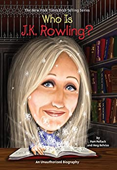 Who Is J.K. Rowling? (Who Was?) by [Pollack, Pam, Belviso, Meg, Who HQ]