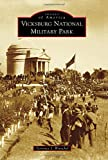 Vicksburg National Military Park (Images of America)