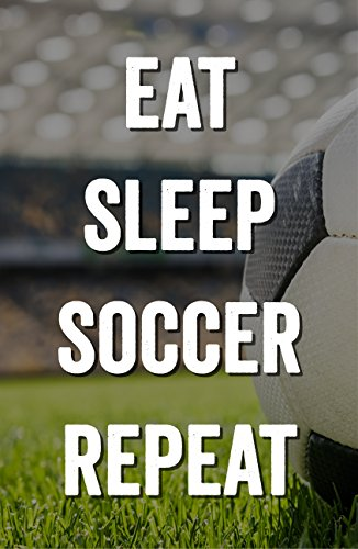 Damdekoli Eat Sleep Soccer Poster, 11x17 Inches, Wall Art, Futball Print by Damdekoli