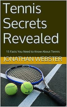 Tennis Secrets Revealed Facts About ebook product image
