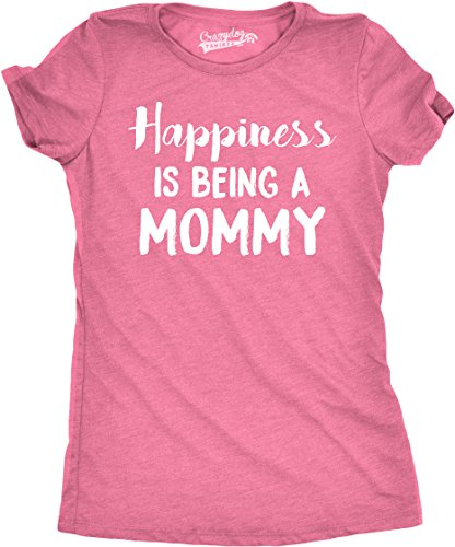 Womens Happiness is Being a Mommy Funny Family T Shirt for Moms (Pink) - S (Happiness Womens Pink T-shirt)