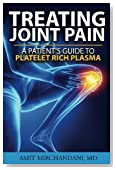 Treating Joint Pain: A Patient's Guide to Platelet-Rich Plasma