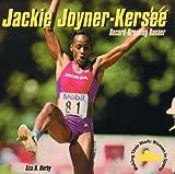 Jackie Joyner-Kersee, Liza N. Burby, 0823950646