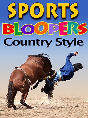 Sports Bloopers Country Style