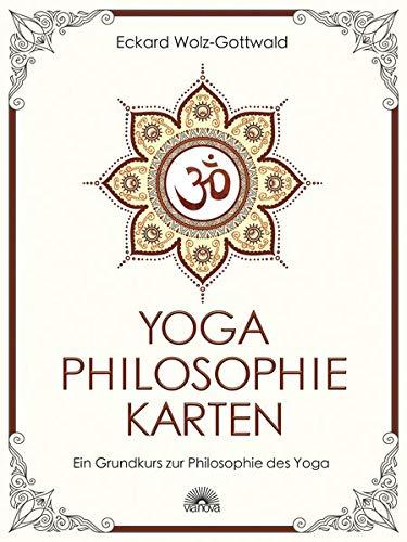 Yoga Philosophie Karten  Ein Grundkurs Zur Philosophie Des Yoga
