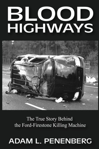 blood-highways-the-true-story-behind-the-ford-firestone-killing-machine