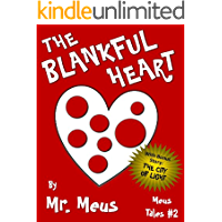 THE BLANKFUL HEART: A Children's Story About Thankfulness in Dr. Seuss Style Rhyme (Meus Tales #2) (English Edition)