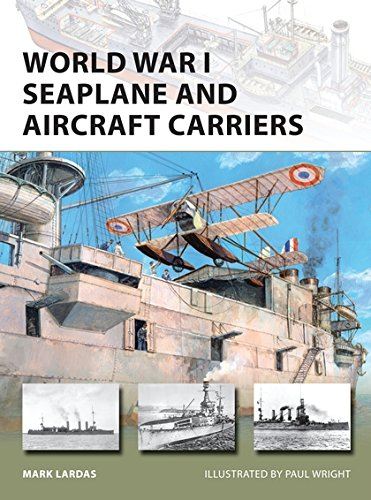 World War I Seaplane and Aircraft Carriers (New Vanguard) - New Military Aircraft