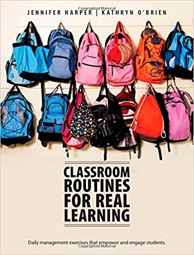 Classroom Routines For Real Learning Student Centered Activities