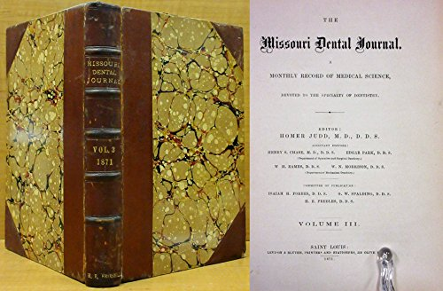 Blythe Journal (THE MISSOURI DENTAL JOURNAL (VOL. 3, 1871) A Monthly Record of Medical Science (January to December))