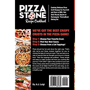 Pizza Stone Recipe Cookbook: Cooking Delicious Pizza Craft Recipes For Your Grill and Oven or BBQ, Non Stick Round…