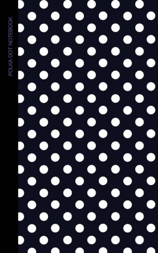 Polka Dot Notebook: Gifts/Presents [ Small Ruled Notebooks/Writing Journals with Blue Black and White Polka Dot Design ] (Contemporary Designs - Patterned - Journal Dot Polka