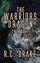 The Warriors Dragon: The Gift