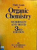 Organic Chemistry, Robert T. Morrison and Robert N. Boyd, 0205044662