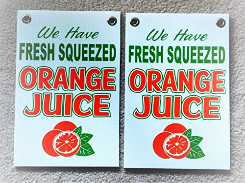 NewSSign 2 Fresh Squeezed Orange Juice Plate Novelty Coroplast Signs 8