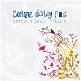 Corinne Bailey Rae Smooth Jazz Tribute