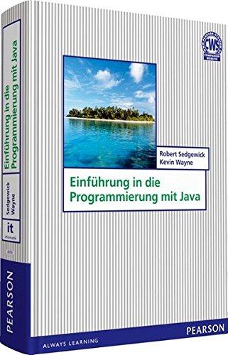 Einführung in die Programmierung mit Java (Pearson Studium - IT) Gebundenes Buch – 1. August 2011 Robert Sedgewick Kevin Wayne 3868940766 LA9783868940763