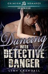 Dancing with Detective Danger (Aegar Investigations Book 1)