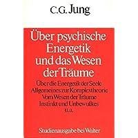 Über psychische Energetik und das Wesen der Träume
