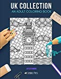 UK COLLECTION: AN ADULT COLORING BOOK: Scotland, London, Edinburgh, Glasgow, Belfast - 5 Coloring Books In 1
