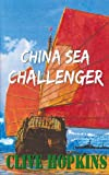 China Sea Challenger, Clive Hopkins, 1907172394