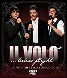 Il Volo(Takes Flight): Live From the Detroit Opera House