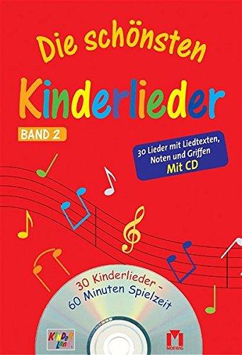 Die schönsten Kinderlieder - Band 2