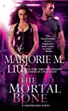 The Mortal Bone (A Hunter Kiss Novel, Book 4)