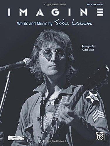 Piano John Sheet Legend (Imagine: Big Note Piano, Sheet (Original Sheet Music Edition) by John Lennon (2013-06-01))