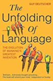 The Unfolding Of Language (Arrow Books)