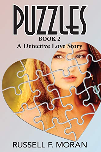 Book: Puzzles Book 2 - A Detective Love Story by Russell F Moran