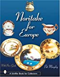 Noritake for Europe, Pat Murphy, 0764313541