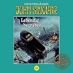 Lebendig begraben (John Sinclair - Tonstudio Braun Klassiker 77)
