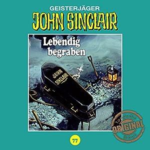 Lebendig begraben (John Sinclair - Tonstudio Braun Klassiker 77) Hörspiel