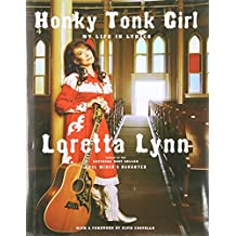 Honky Tonk Girl: My Life in Lyrics