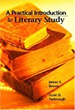 A Practical Introduction to Literary Study 1st Edition