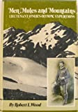 Men, Mules and Mountains, Robert L. Wood, 0916890430