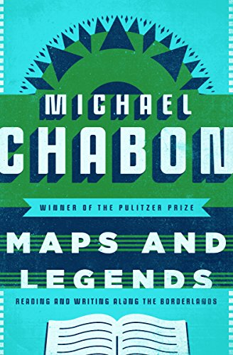 Maps and Legends: Reading and Writing Along the Borderlands cover