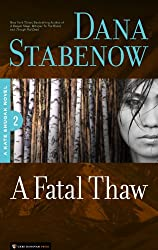 A Fatal Thaw (Kate Shugak Novels Book 2)