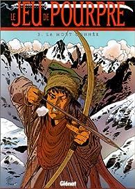 Le Jeu de pourpre, tome 3 : La Mort donnée par Pierre Makyo