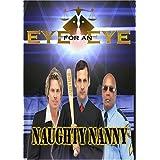 Eye for an Eye: Naughty Nanny