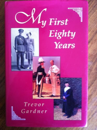 My First Eighty Years