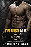 Preceded by Fix You, McDaniels Brothers Book 1, free now!As the oldest McDaniels boy, it's Matty's job to take care of his brothers, but lately, he's been doing a sh*#t job of it. His brother Bash is finally back on track to make a big name for himse...