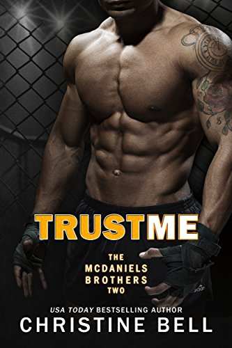 trust-me-matty-and-kaylas-story-the-mcdaniels-brothers-book-2