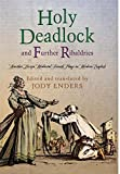 ''Holy Deadlock'' and Further Ribaldries: Another Dozen Medieval French Plays in Modern English (The Middle Ages Series)