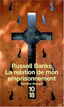 La relation de mon emprisonnement par Banks