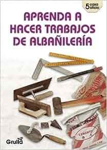 Aprenda a hacer trabajos de albanileria / Learn how to do
