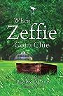 When Zeffie Got a Clue (Christy Castleman Series)